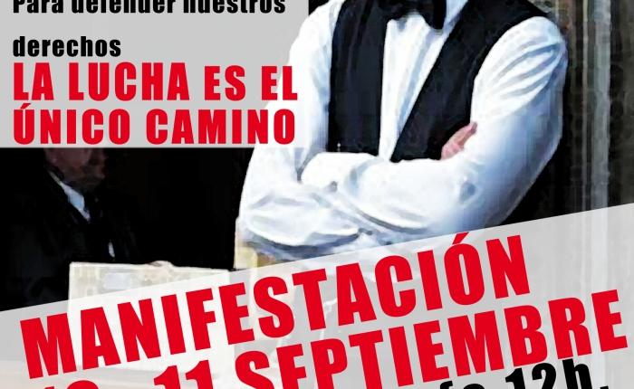 Continúan las movilizaciones en la hostelería: ¡10 y 11 de septiembre vamos de nuevo a la huelga por un conveniodigno!