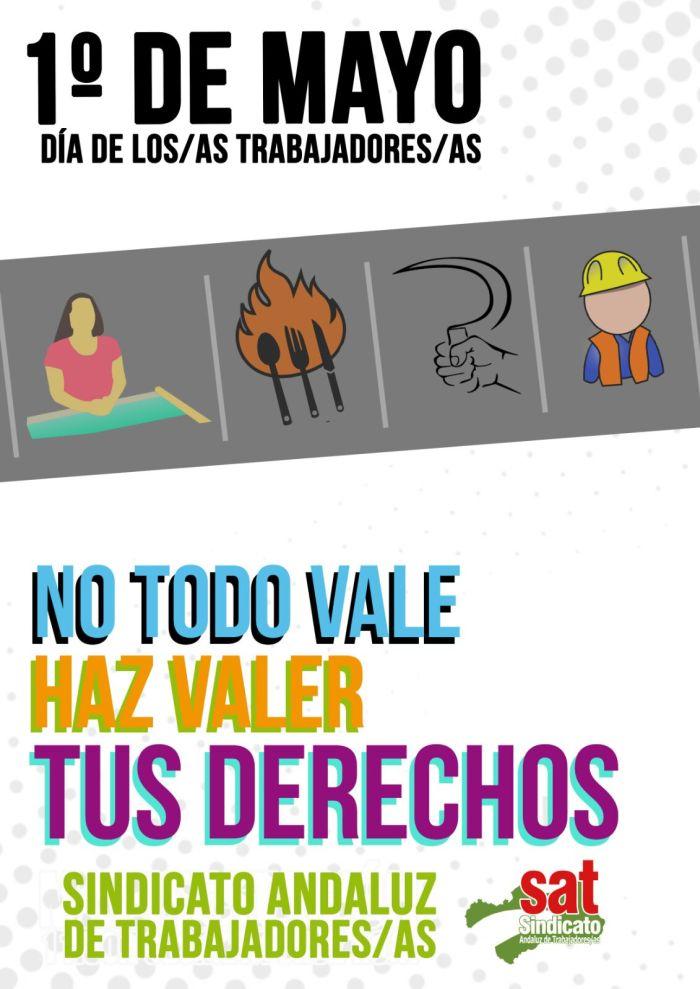Manifiesto del Sindicato Andaluz de Trabajadores y Trabajadoras (SAT) ante el 1º deMayo.