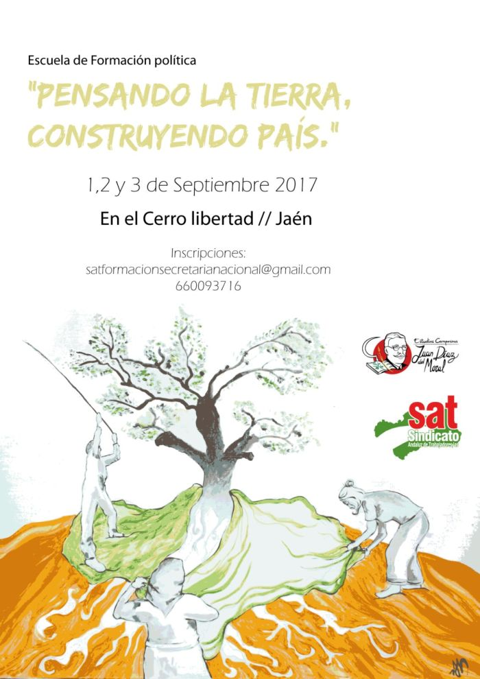Escuela de Formación Político -Sindical del SAT (Cerro Libertad, Jaén, 1, 2 y 3 deseptiembre).