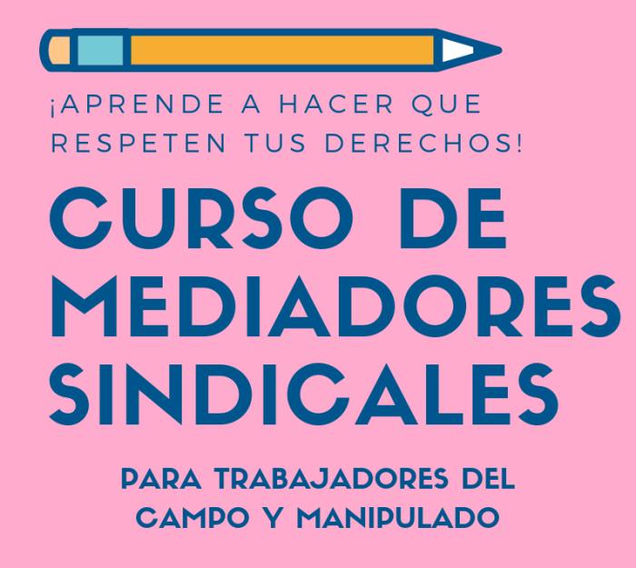 Curso de Mediadores Sindicales para Campo y Manipulado ( Abierto el plazo de inscripción ).