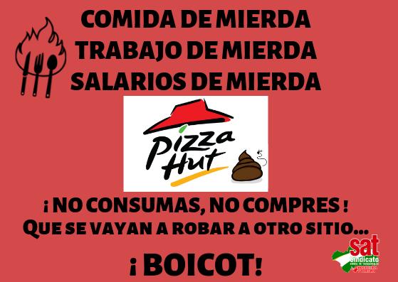 Pizza Hut: la explotacióngeneralizada.
