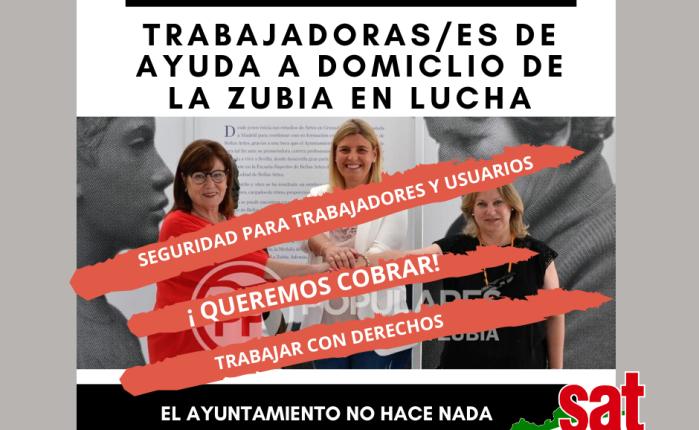 EL SAT DENUNCIA LA PRECARIEDAD DE MEDIOS E INSEGURIDAD DE LAS TRABAJADORAS/ES  DE AYUDA A DOMICLIO EN LA ZUBIA(GRANADA).