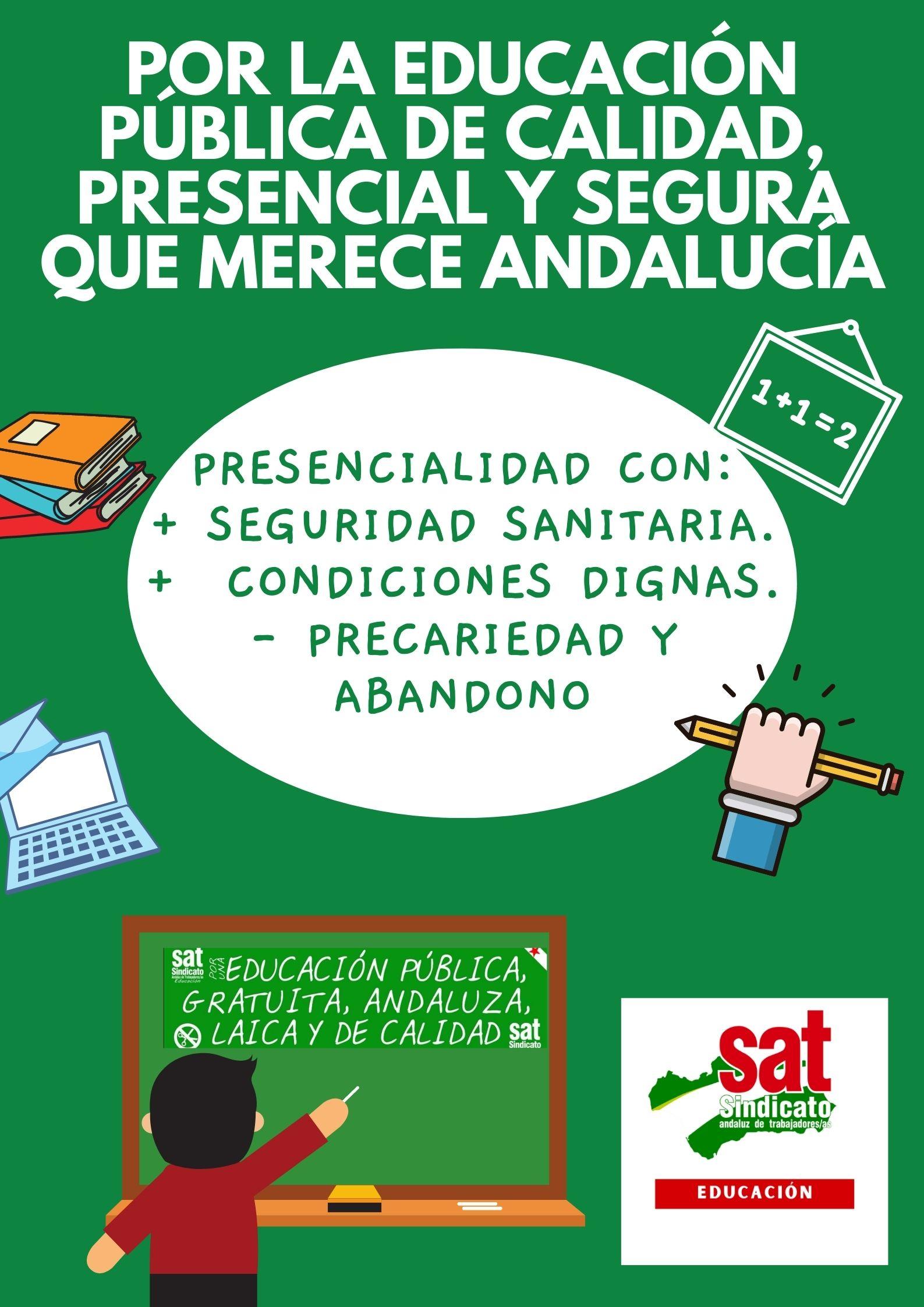 por la Educación Pública de calidad, presencial y seguraque merece Andalucía