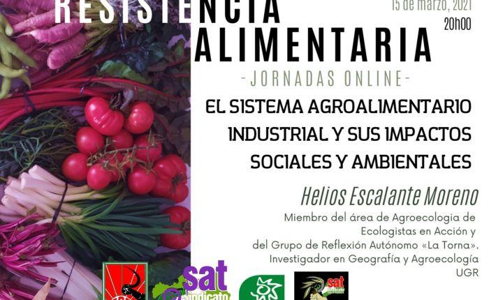 El sistema agroalimentario industrial y sus aspectos sociales y ambientales. Charla online
