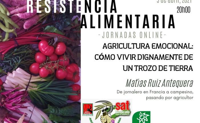 Agricultura Emocional (Conferencia en las jornadas de ResistenciaAlimentaria).