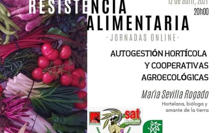 Autogestión hortícola y agriculturaagroecológica.