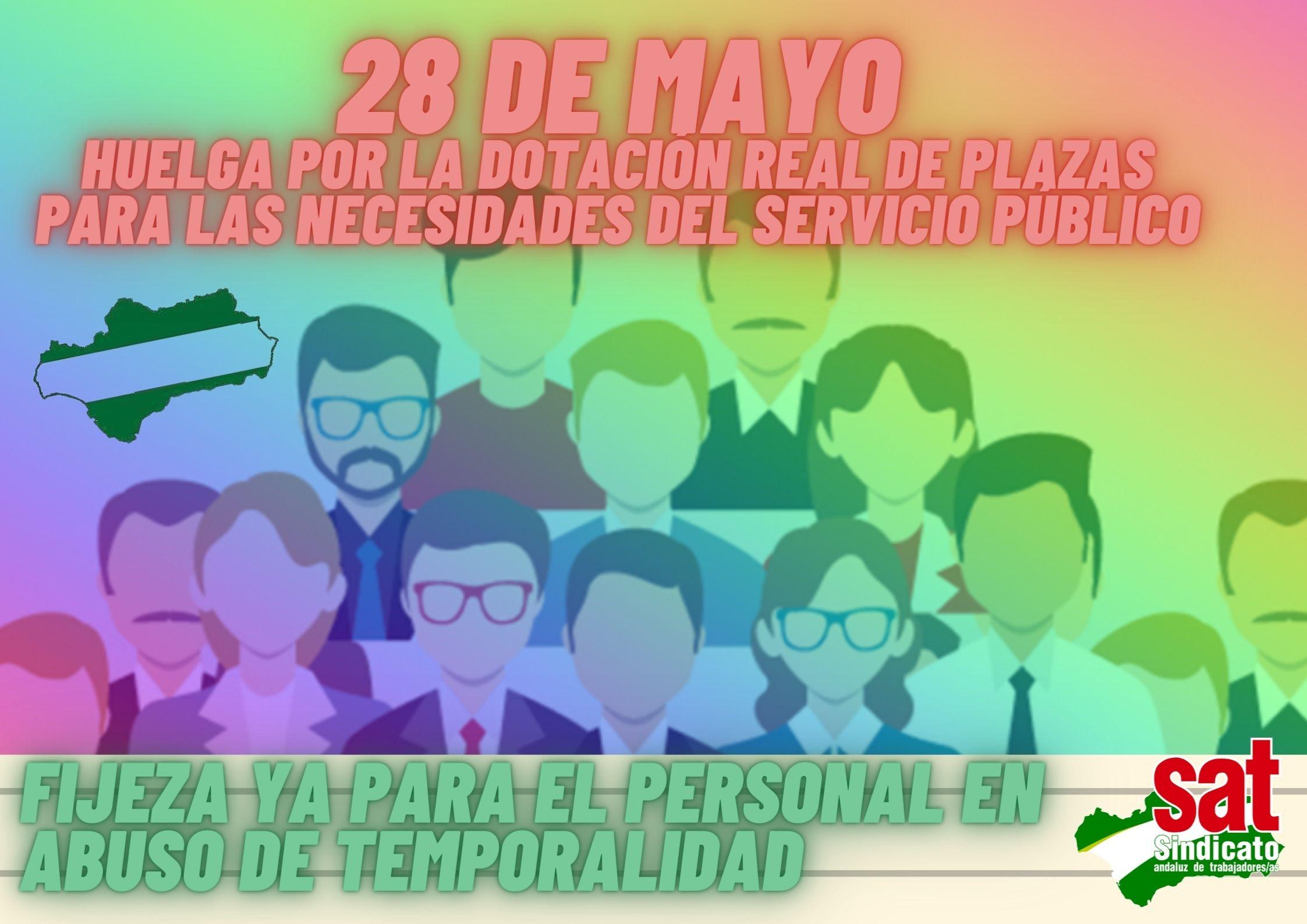 Copia de 28 de mayo HUELGA POR LA DOTACIÓN REAL DE PLAZAS PARA LAS NECESIDADES DEL SERVICIO-1