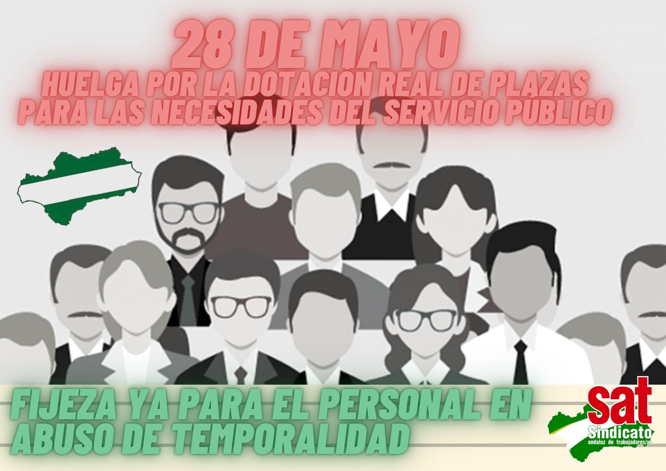 Copia de 28 de mayo HUELGA POR LA DOTACIÓN REAL DE PLAZAS PARA LAS NECESIDADES DEL SERVICIO