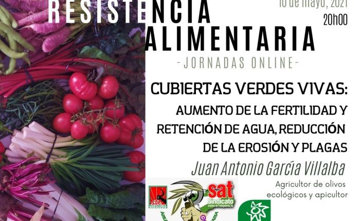 Jornadas de Resistencia Alimentaria:  Cubiertas verdesvivas.