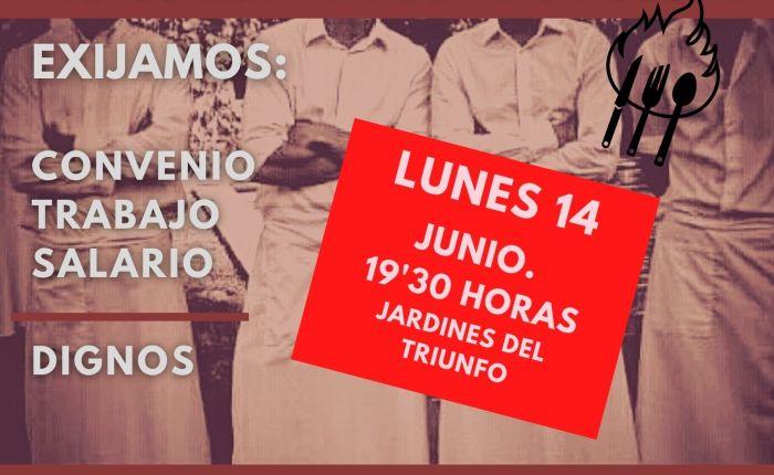 DEFIENDE TUS DERECHOS EN LA HOSTELERÍA (Manifestación 14 de junio a las 19'30horas)