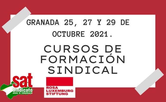CURSOS DE FORMACIÓN SINDICAL  (Granada 25, 27 y 29 de octubre del2021).